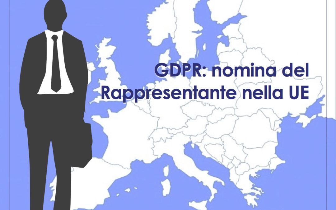 """GDPR: una """"decisione di adeguatezza"""" non esonera dalla nomina del Rappresentante nella UE"""