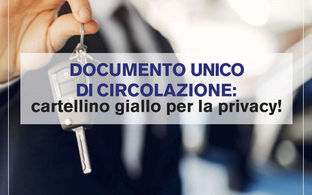 documenti digitali e privacy: il caso documento unico di circolazione