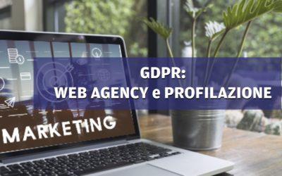 Profilazione per le Web Agency: il marketing ai tempi del GDPR