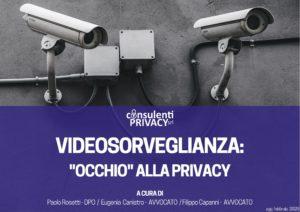 Redazione normativa privacy per impianti di videosorveglianza in azienda
