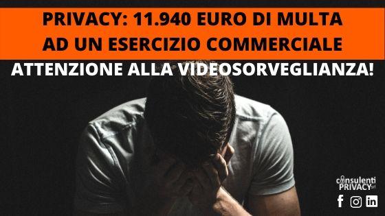 Videosorveglianza: evita le sanzioni privacy! Scarica la nostra guida gratuita