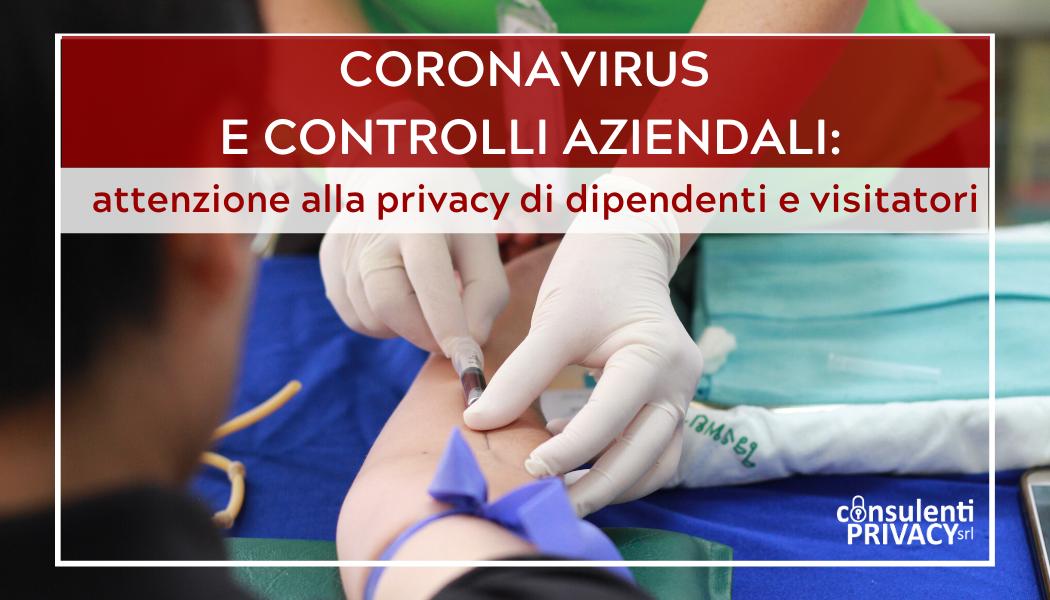 Coronavirus e controlli aziendali: attenzione alla privacy di dipendenti e visitatori