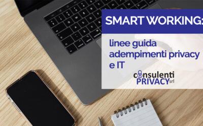Smart working: linee guida adempimenti privacy e IT