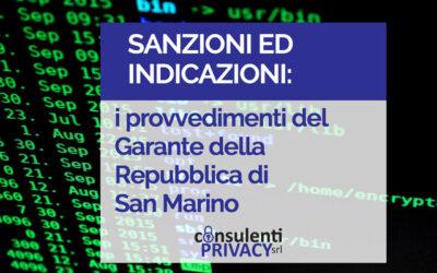 Sanzioni ed indicazioni: i provvedimenti del Garante della Repubblica di San Marino