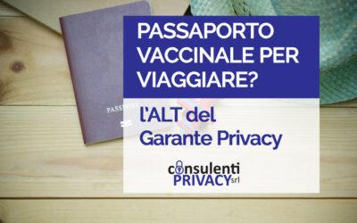 Passaporto vaccinale per viaggiare? L'ALT del Garante Privacy