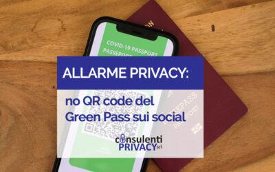 ALLARME PRIVACY: NO QR – CODE DEL GREEN PASS SUI SOCIAL