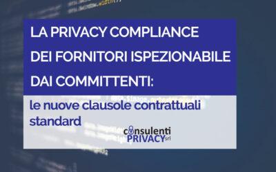 LA PRIVACY COMPLIANCE DEI FORNITORI ISPEZIONABILE DAI COMMITTENTI
