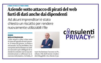 Consulenti Privacy sul Corriere Romagna: aziende sotto attacco di pirati del web
