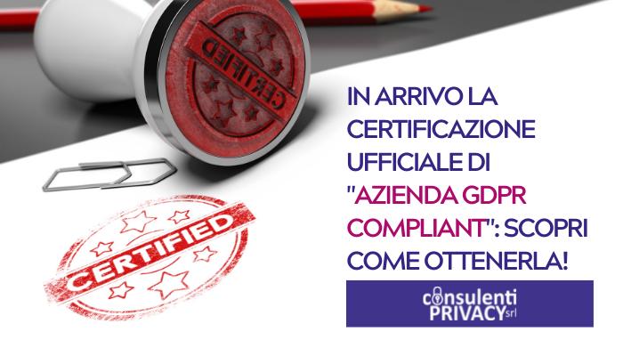 Azienda GDPR compilant - Consulenti Privacy